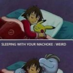 inyay/Sleeping eith your PIKACHU/MACHOKE