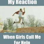 inyay/When girls call me for help